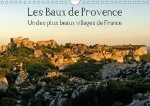 Baux De Provence Un Des Plus Beaux Villages De France 2017