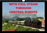 With Full Steam Through Central Europe 2017