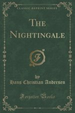 The Nightingale (Classic Reprint)