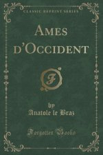 Ames d'Occident (Classic Reprint)