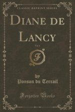 Diane de Lancy, Vol. 4 (Classic Reprint)