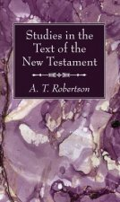 Studies in the Text of the New Testament