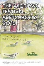 The Wigtown Sketchbook 2015