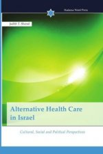 Alternative Health Care in Israel