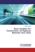 Basic Guidline for Construction of Highway Between Two Cities