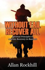 Without Fail, Recover All