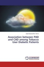 Association between PAD and CAD among Tobacco User Diabetic Patients