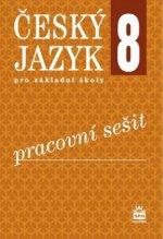 Český jazyk 8 pro základní školy Pracovní sešit