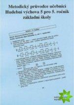 Metodický průvodce k učebnici Hudební výchova 5