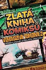 Zlatá kniha komiksů Vlastislava Tomana 2