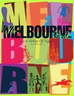 The Melbourne Book: A History of Now