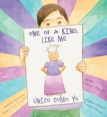 One of a Kind, Like Me / Unico Como Yo
