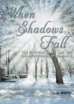 When Shadows Fall: The Grieving Saint and the Granite Promises of Romans 8