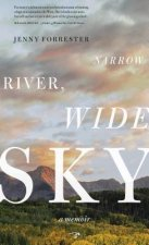 Narrow River, Wide Sky: A Memoir