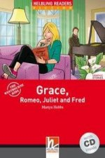 Grace, Romeo, Juliet and Fred, mit 1 Audio-CD. Level 2 (A1/A2)