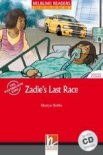 Zadie's Last Race, mit 1 Audio-CD. Level 3 (A2)