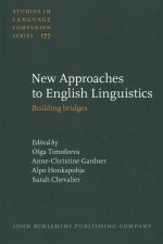 New Approaches to English Linguistics: Building Bridges