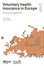 Voluntary Health Insurance in Europe: Role and Regulation