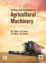 Testing and Evaluation of Agricultural Machinery