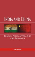India and China: Foreign Policy Approaches and Responses