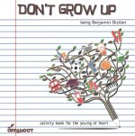 Don't Grow Up: Being Benjamin Button