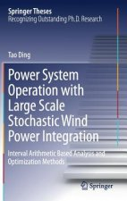 Power System Operation with Large Scale Stochastic Wind Power Integration