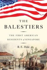 The Balestiers: The First American Residents of Singapore
