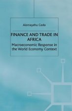 Finance and Trade in Africa: Macroeconomic Response in the World Economy Context
