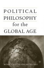 Political Philosophy for the Global Age