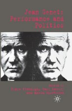Jean Genet: Performance and Politics