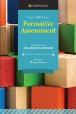 On Formative Assessment: Readings from Educational Leadership (El Essentials)