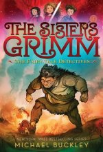 The Sisters Grimm: Book One: The Fairy-Tale Detectives (10th Anniversary Reissue)
