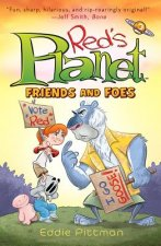 Red's Planet: Book 2: Friends and Foes