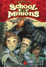 Dr. Critchlore's School for Minions: Book Two: Gorilla Tactics