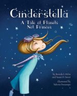 Cinderstella: A Tale of Planets Not Princes