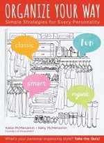 Organize Your Way: Simplifying Strategies for Every Personality