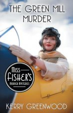 The Green Mill Murder: Miss Fisher's Murder Mysteries