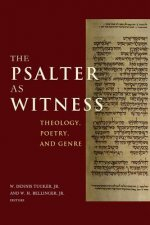 The Psalter as Witness: Theology, Poetry, and Genre