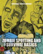 Zombie Spotting and Survival Basics