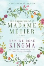 Madame Metier and Her Friends: A Spiritual Fairy Tale