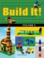 Build It! Volume 3: Make Supercool Models with Your Lego Classic Set