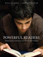 Powerful Readers: Thinking Strategies to Guide Literacy Instruction in Secondary Classrooms
