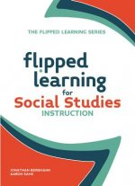 Flipped Learning for Social Studies Instruction