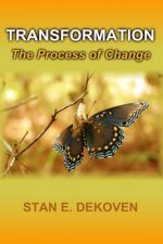 Transformation - The Process of Change