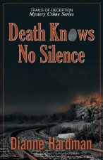 Death Knows No Silence