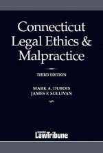 Connecticut Legal Ethics & Malpractice 2017