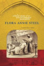 Flora Annie Steel: A Critical Study of an Unconventional Memsahib