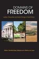Domains of Freedom: Justice, Citizenship and Social Change in South Africa