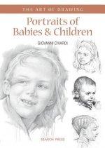 Art of Drawing: Portraits of Babies & Children