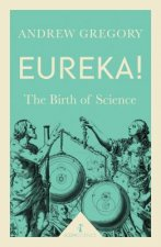 Eureka!: The Birth of Science